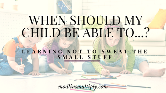 When Should My Child Be Able To…?